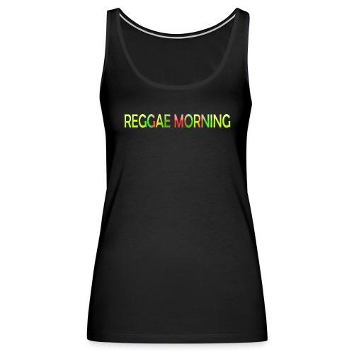 Reggae Morning - Women's Premium Tank Top