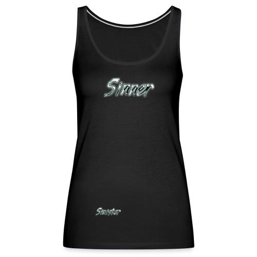SINNER!!!! - Women's Premium Tank Top