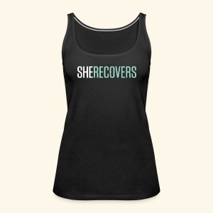 She Recovers - Women's Premium Tank Top