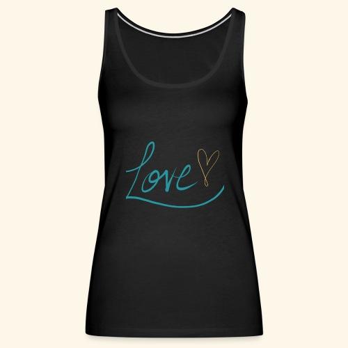 L.O.V.E. - Women's Premium Tank Top