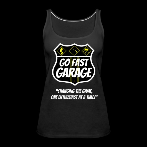 Go Fast Garage - Women's Premium Tank Top