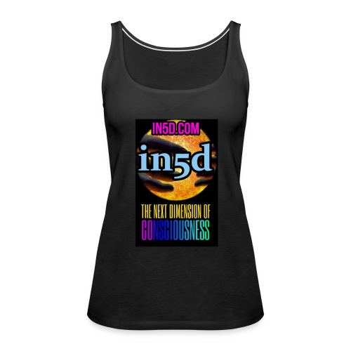 In5D Next Dimension Of Consciousness - Women's Premium Tank Top