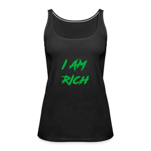 I AM RICH (WASTE YOUR MONEY) - Women's Premium Tank Top