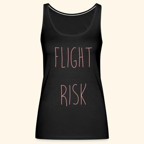flightriskpink - Women's Premium Tank Top