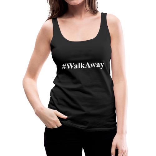 #WalkAway Movement T-shirt - Women's Premium Tank Top