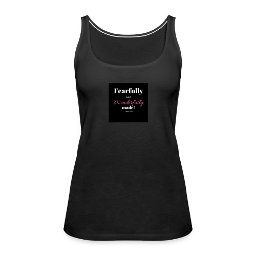 Fearfully and wonderfully made - Women's Premium Tank Top