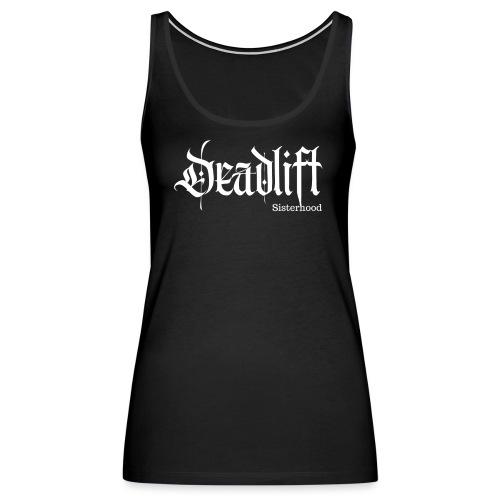 Deadlift Sisterhood - Women's Premium Tank Top