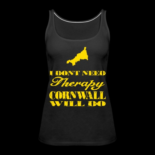 Don't need therapy/Cornwall - Women's Premium Tank Top