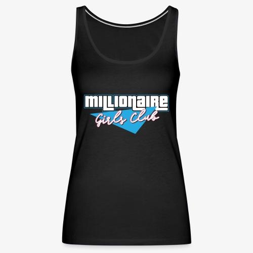 Millionaire Girls Club - Women's Premium Tank Top