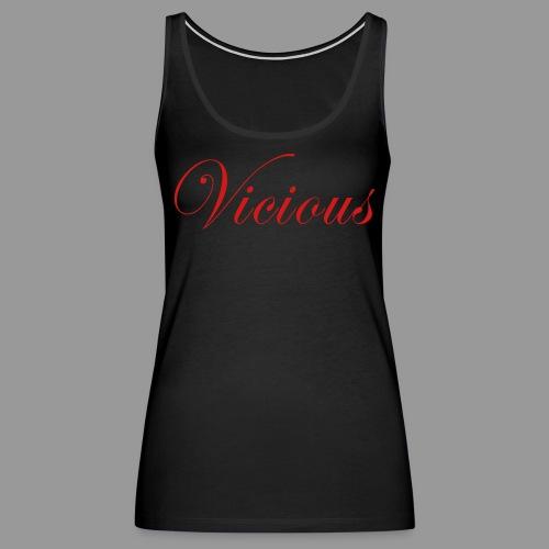 Vicious - Women's Premium Tank Top