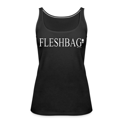 fleshbag png - Women's Premium Tank Top