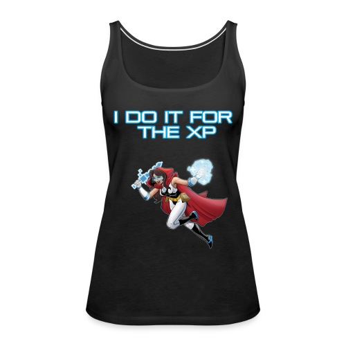I Do It For The XP text - Women's Premium Tank Top