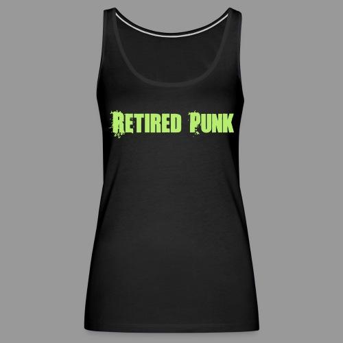 Retired Punk - Women's Premium Tank Top