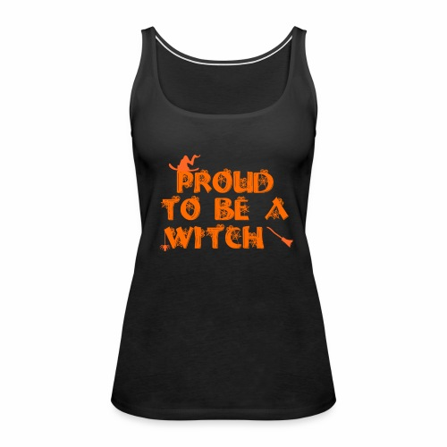 Proud to be a witch - Women's Premium Tank Top