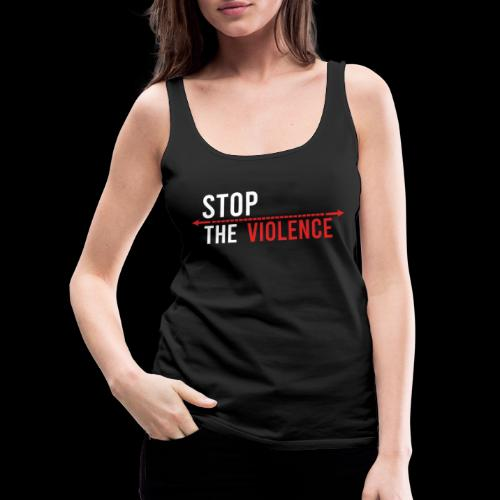 Stop The Violence! - Women's Premium Tank Top