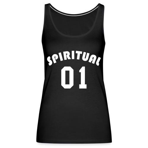 Spiritual 01 - Team Design (White Letters) - Women's Premium Tank Top