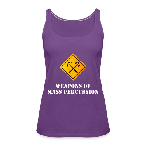 Weapons of Mass Percussion - Women's Premium Tank Top