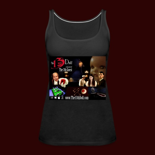 The 13th Doll Cast and Puzzles - Women's Premium Tank Top