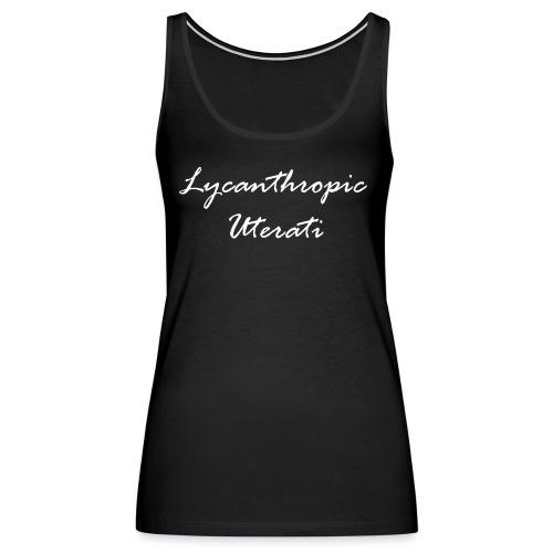 Lycanthropic Uterati - Women's Premium Tank Top