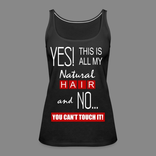 This is All My Hair 2 - Women's Premium Tank Top