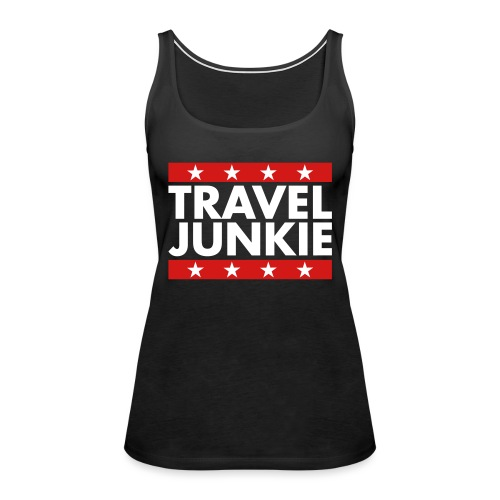 Travel junkie - Women's Premium Tank Top