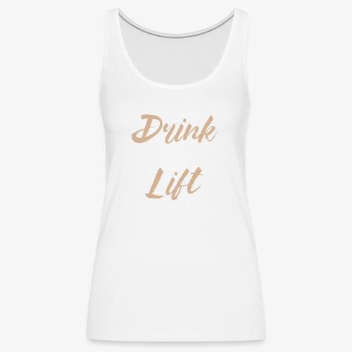 Drink Coffee Lift Heavy - Women's Premium Tank Top