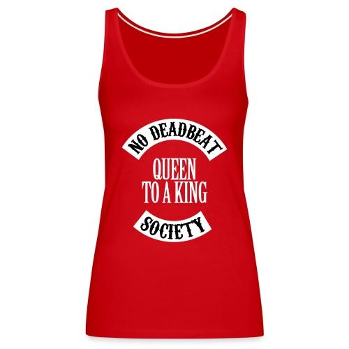 Queen To A King T-shirt - Women's Premium Tank Top