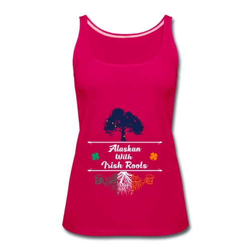 ALASKAN WITH IRISH ROOTS - Women's Premium Tank Top