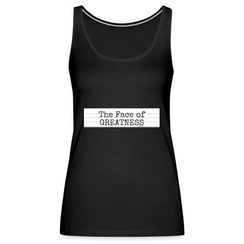GREATNESS - Women's Premium Tank Top
