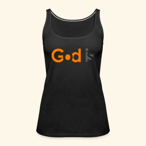 GOD IS #6 - Women's Premium Tank Top