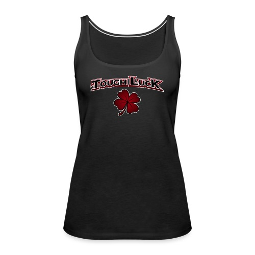 Tough Luck Text Logo - Women's Premium Tank Top