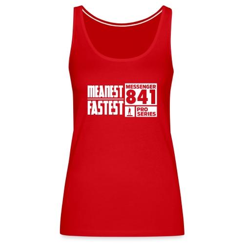 Messenger 841 Meanest and Fastest Crew Sweatshirt - Women's Premium Tank Top