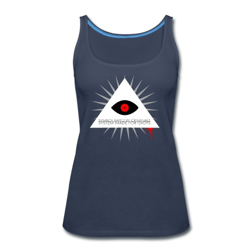 Symbol raped by criminals... System made for idiot - Women's Premium Tank Top