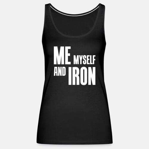 Me myself and iron ats