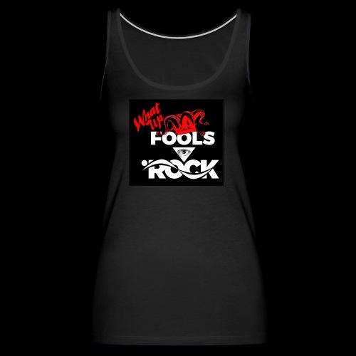 Fool design - Women's Premium Tank Top