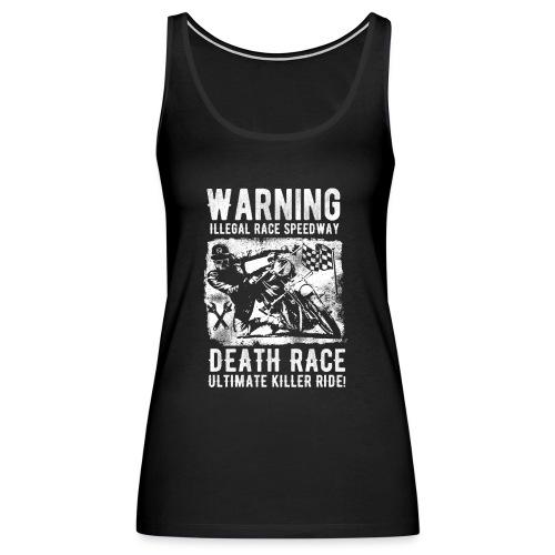Motorcycle Death Race - Women's Premium Tank Top