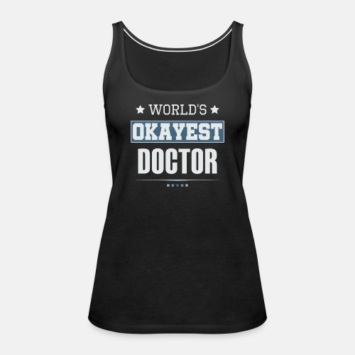 World's Okayest Doctor