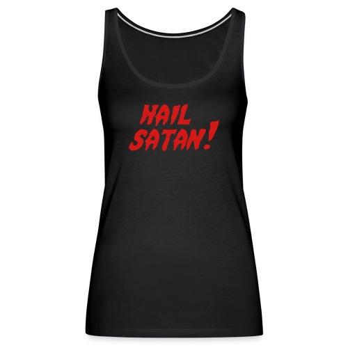 Hail Satan! - Women's Premium Tank Top