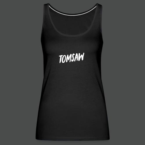 Tomsaw NEW - Women's Premium Tank Top