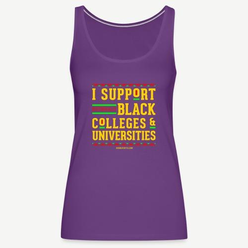 I Support HBCUs - Women's Premium Tank Top
