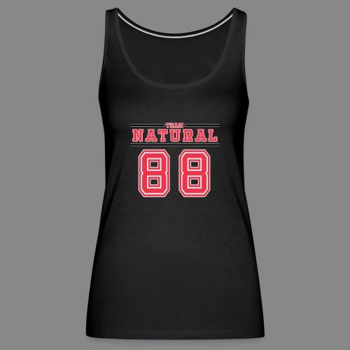 Team Natural 88 - Women's Premium Tank Top