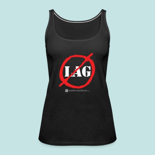 No Lag (white) - Women's Premium Tank Top