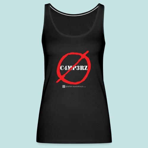 No Campers (white) - Women's Premium Tank Top