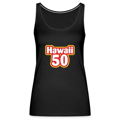 Hawaii 50 - Women's Premium Tank Top