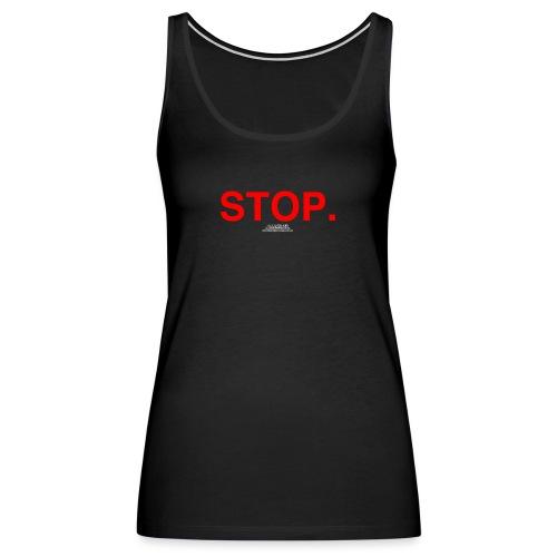 stop - Women's Premium Tank Top