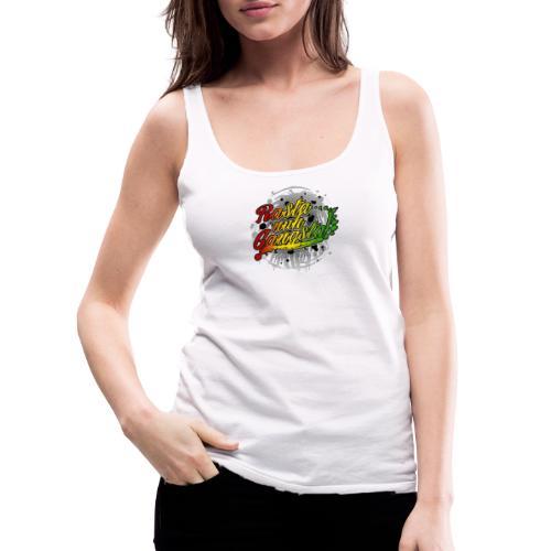 Rasta nuh Gangsta - Women's Premium Tank Top