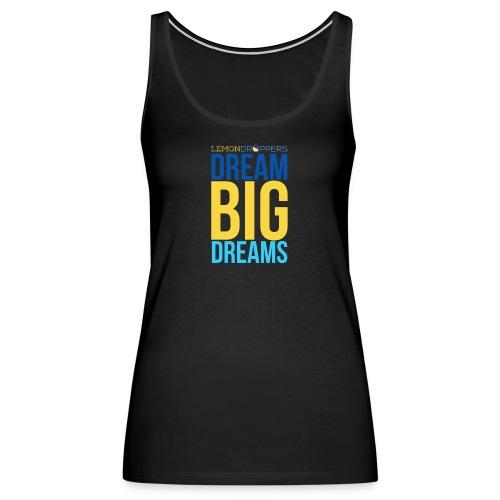 dreambigdreams - Women's Premium Tank Top