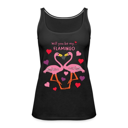 Will You be my Flamingo Valentine Kisses - Women's Premium Tank Top