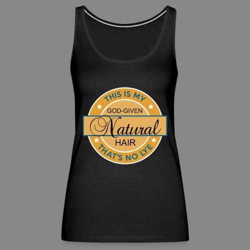 God Given Natural Hair - Women's Premium Tank Top
