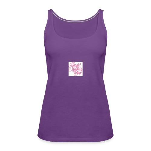 mothers day - Women's Premium Tank Top